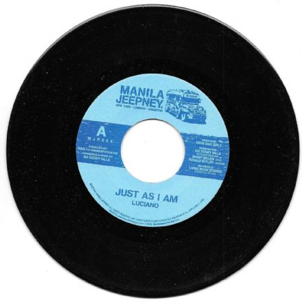 SALE ITEM - Luciano - Just As I Am / Carlton Livingston - You Say No (Manila Jeepney) 7""